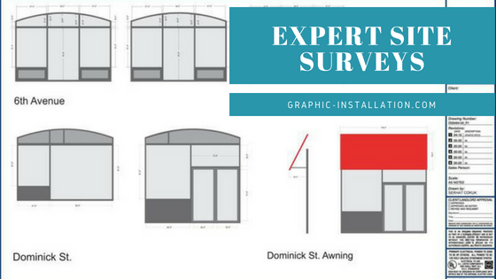 Expert Site Surveys by Graphic Installation
