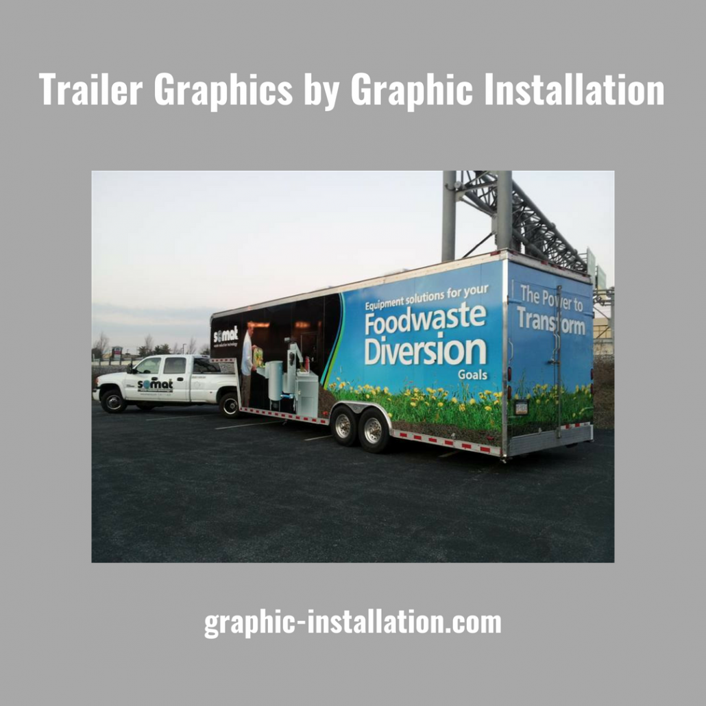 Trailer Graphics by Graphic Installation