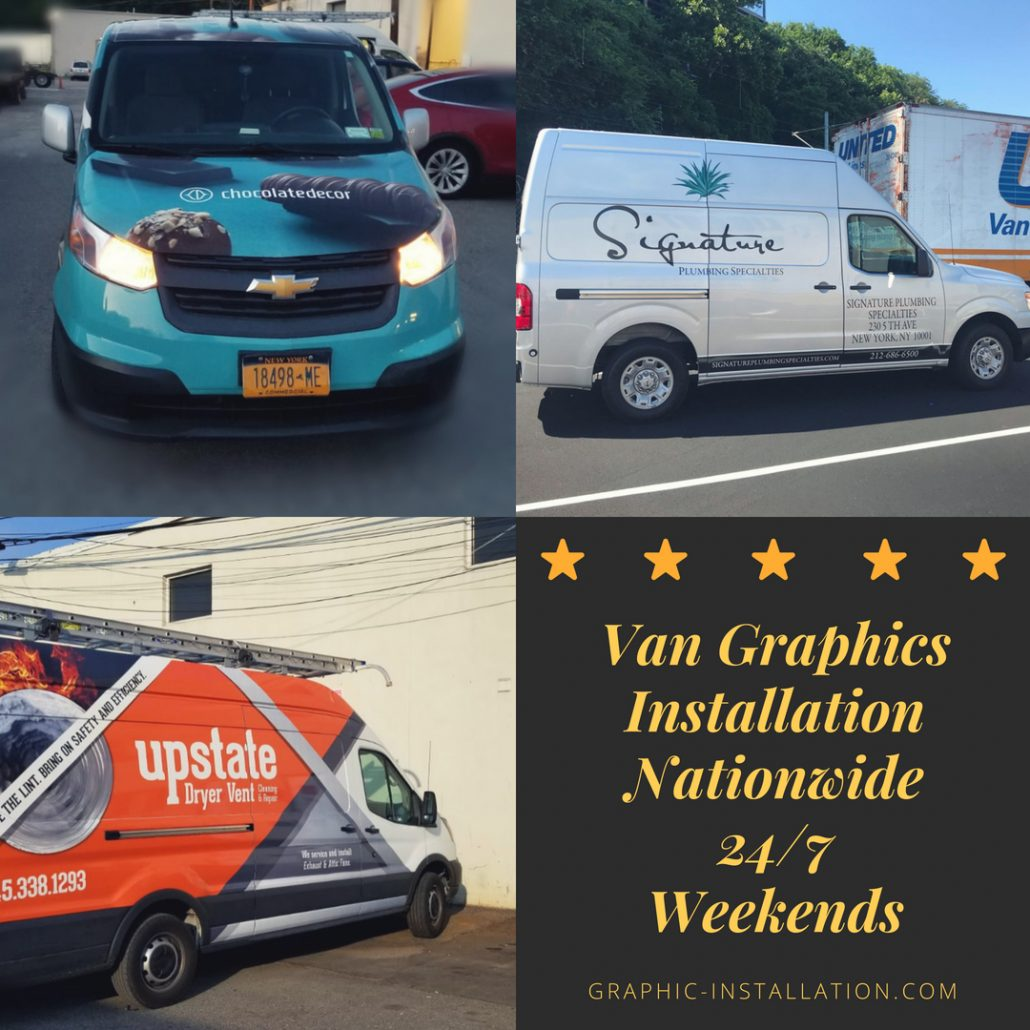 Van Graphics Installation available 24/7 and on weekends