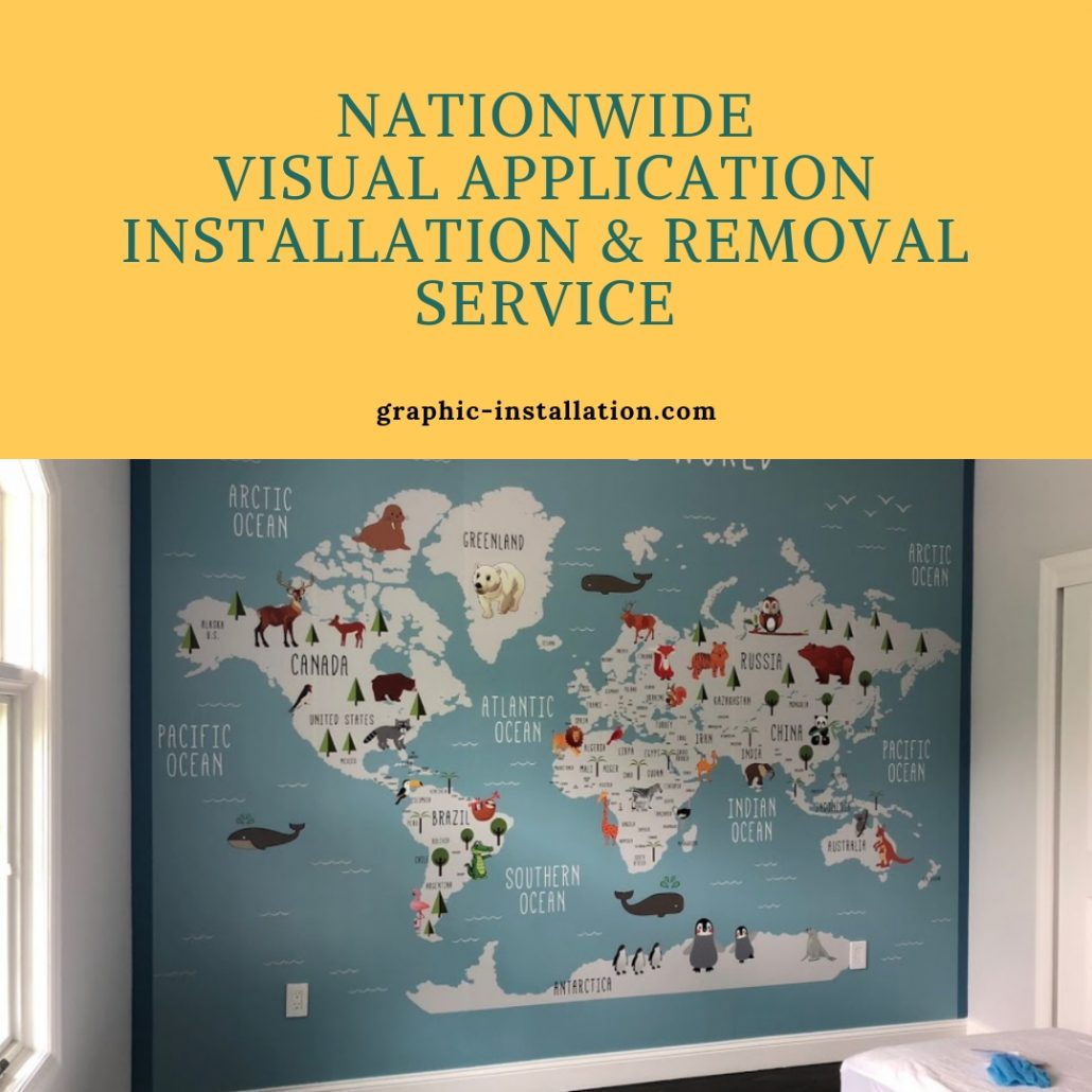 Graphic Installation, Yours Nationwide Visual Applications Installation & Removal Service