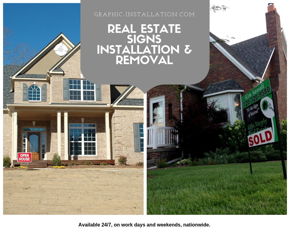 Installation and Removal of Real Estate Signs Nationwide 247 Service