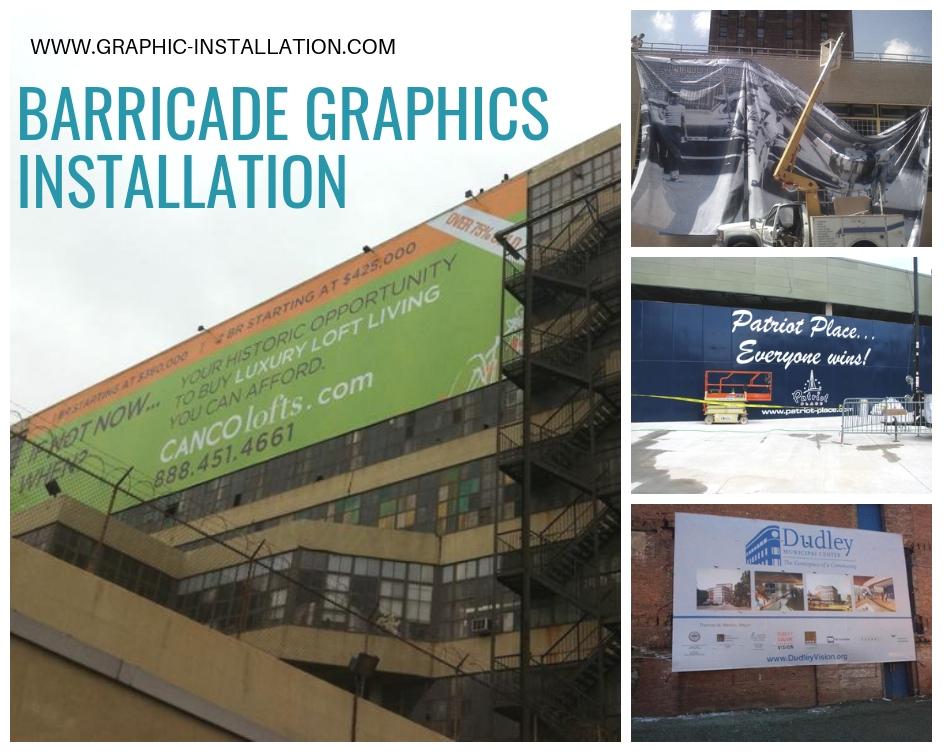 Barricade Graphics Installation Service