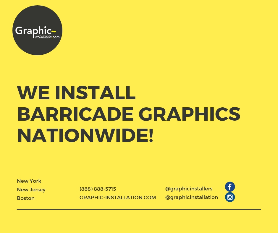 We Install Barricade Graphics Nationwide